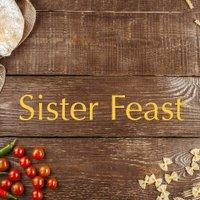 Sister Feast