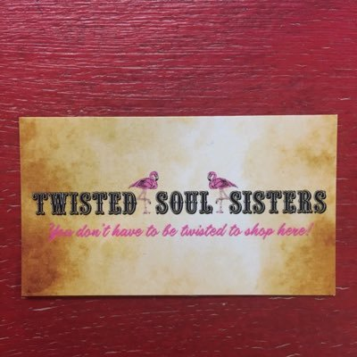 Twisted Soul Sisters
