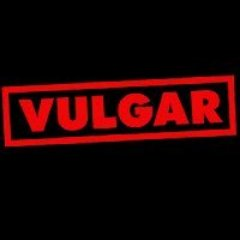 Vulgar_Me_2Pt0