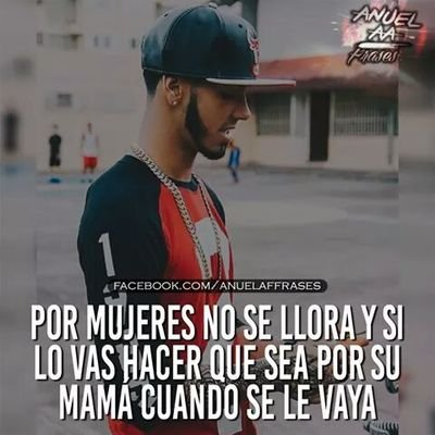 Frases De Anuel Aa At Frasesdeanuel76 Twitter