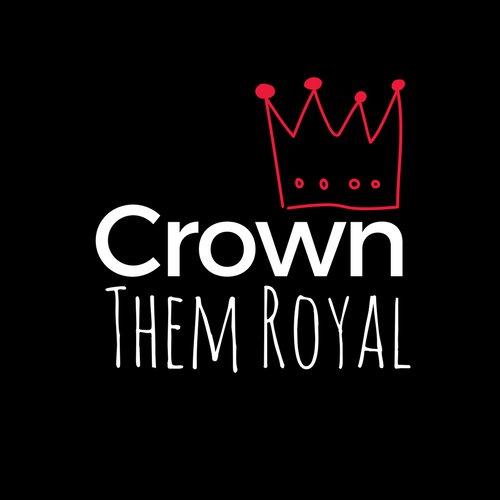 Crown Them Royal