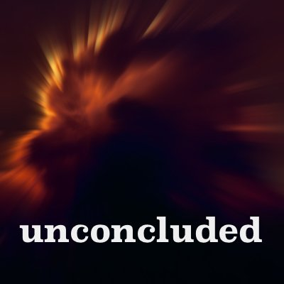 Image result for unconcluded podcast