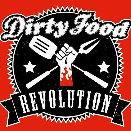 DirtyFood Revolution