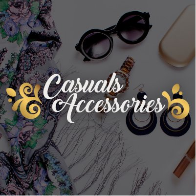 Casuals Accessories