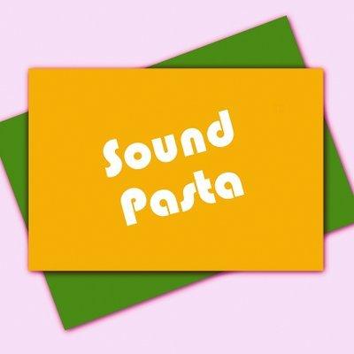 SoundPasta