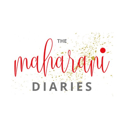 The Maharani Diaries
