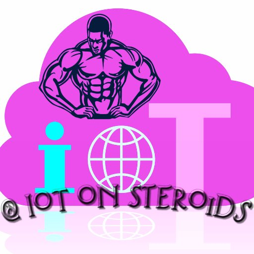 IoT on Steroids