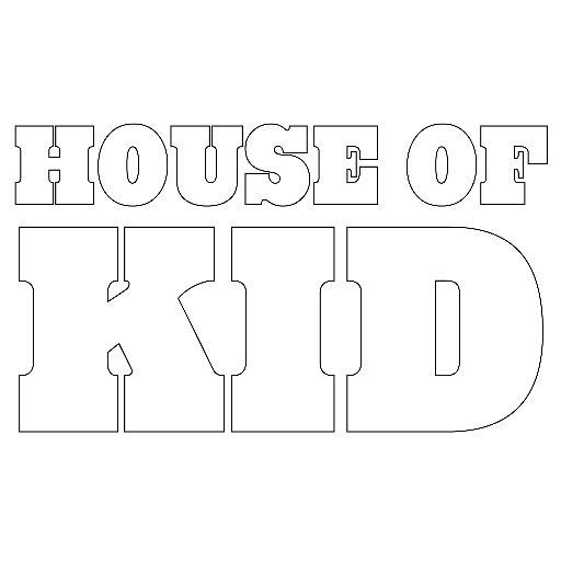 @houseofkid