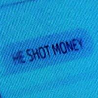 Shot Money