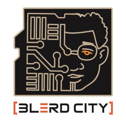 Blerd City   Official Site BLACK + NERDY