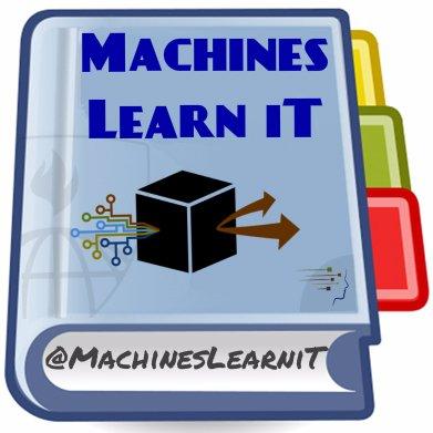 Machines Learn iT