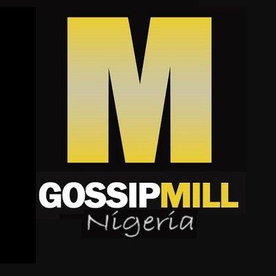 Gossip Mill Nigeria