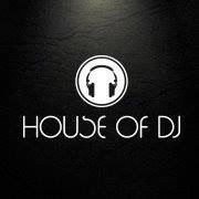 @House_of_DJ