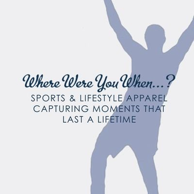Where Were You When?