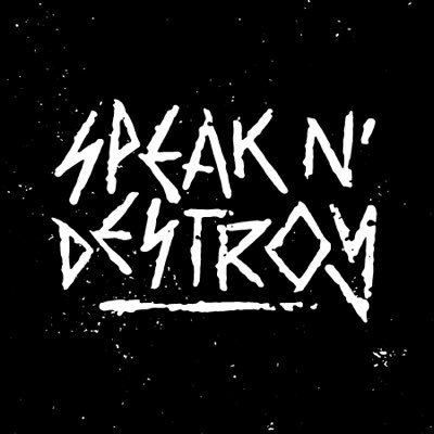 Speak N' Destroy (@SpeakNDestroy_) Twitter profile photo