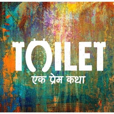 Toilet-Ek Prem Katha (@ToiletTheFilm)   Twitter