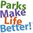 ParksMakeLifeBetter!