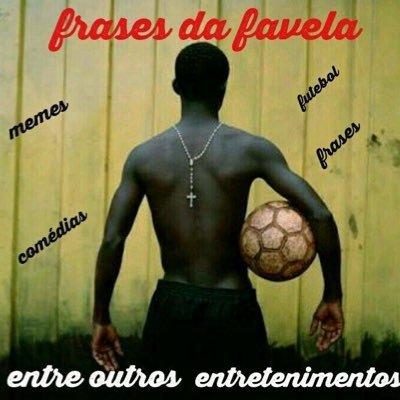 Frases Da Favela At Frasesdafavel Twitter