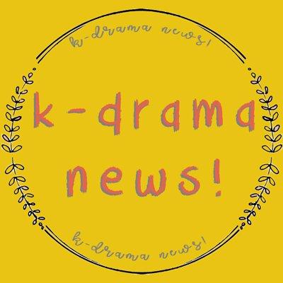 K-Drama News!