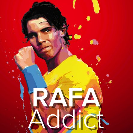 Rafa Addict