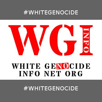WHITE GENOCIDE INFO