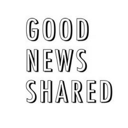 Good News Shared ツ