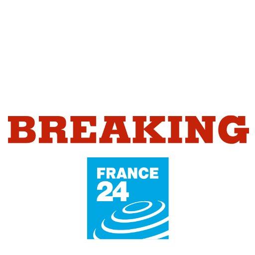 FRANCE 24 – Breaking