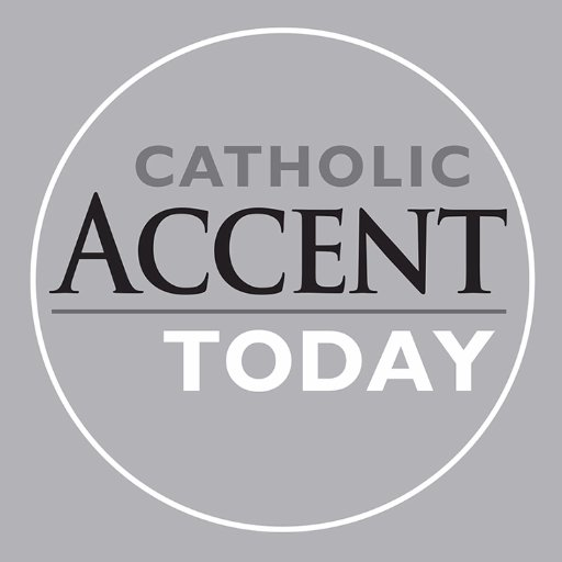 CatholicAccentTODAY
