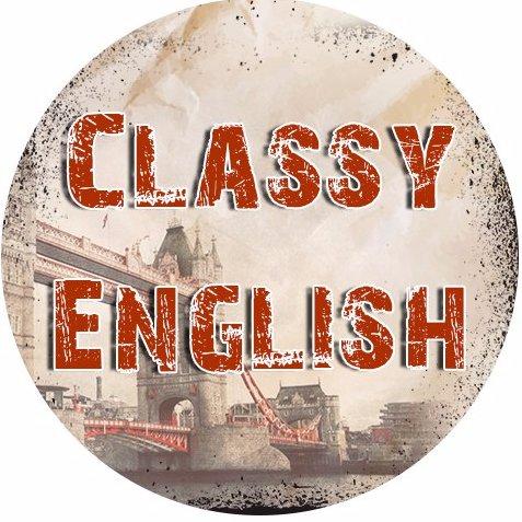 ~Classy English~
