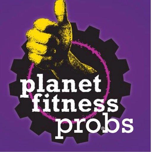 Planet Fitness Probs Pfitnessprobs Twitter