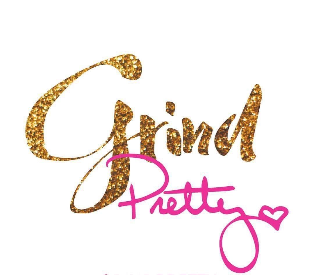 Grind Pretty