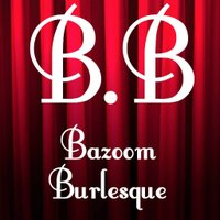 BazoomBurlesque