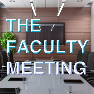 the faculty meeting thefacultymeet twitter