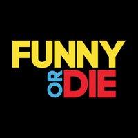 Funny Or Die ( @funnyordie ) Twitter Profile