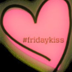 Your Friday Kiss