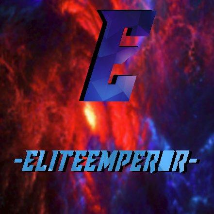EliteEmperor (@EliteEmperorYT) | Twitter