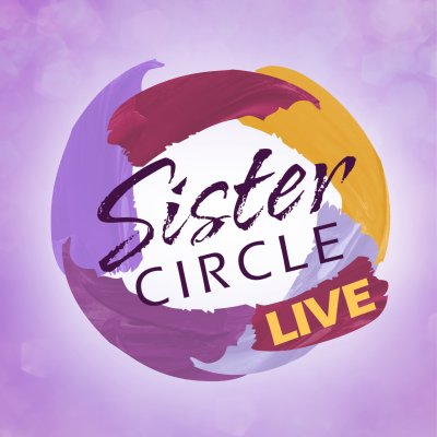 SisterCircleTV (@sistercircletv) | Twitter