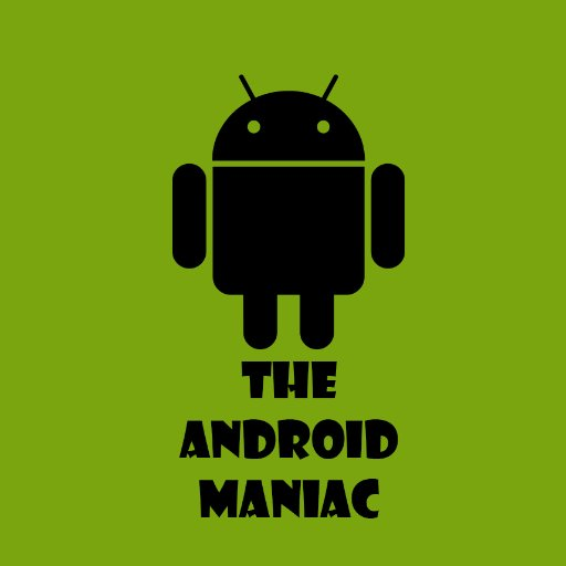 THE ANDROID MANIAC (@androidmaniac7) | Twitter