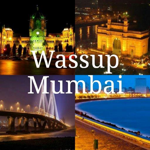 Wassup Mumbai (@Wassup_Mumbai )