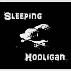 Sleeping Hooligan