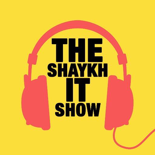 The Shaykh It Show