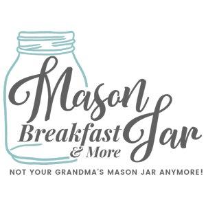 Mason Jar Breakfast