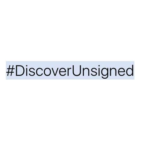 Discover Unsigned