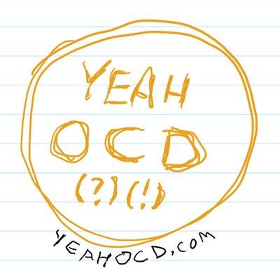 Yeah OCD