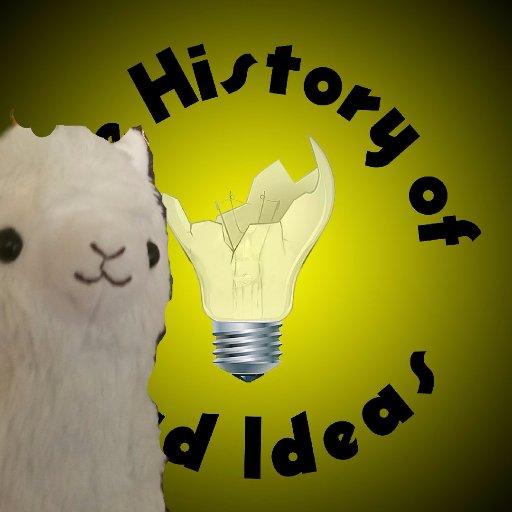 History of Bad Ideas