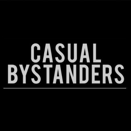 Casual Bystanders