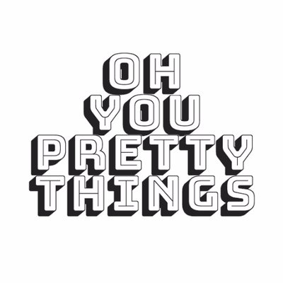 Oh You Pretty Things (@O_Y_P_T) | Twitter