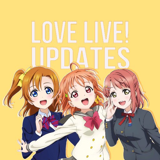 Love Live! Updates on Twitter: