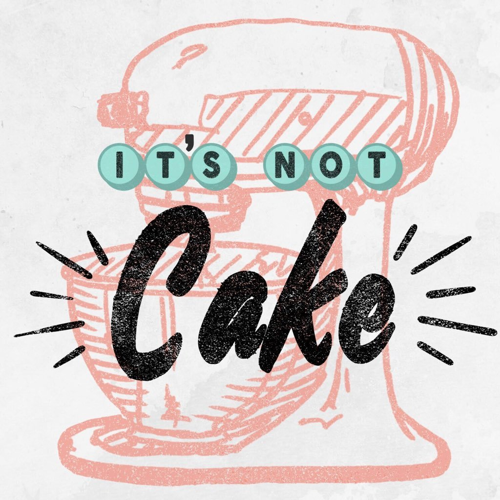 It's Not Cake