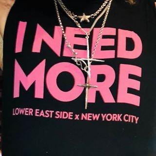 I NEED MORE